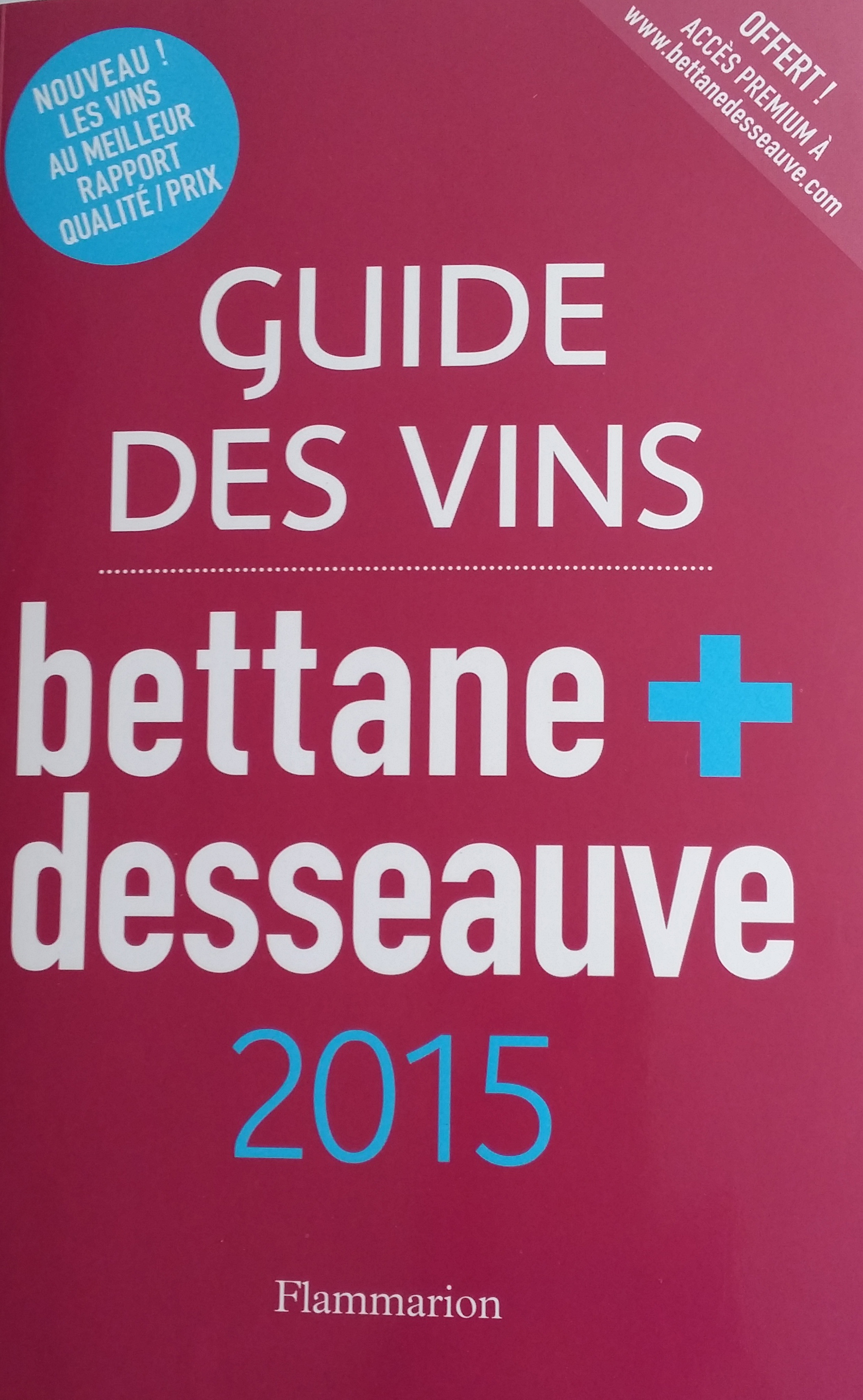 Guide des Vins Bettane & Desseauve 2015